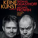 KEINE KUNST @ Nürnberg, Tafelhalle | Nürnberg | Bayern | Deutschland