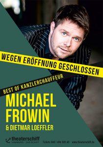 Wegen Eröffnung geschlossen - Best of Kanzlerchauffeur @ Hamburg, Theaterschiff